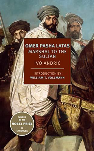 Ivo-Andric-Omer-Pascha-Latas