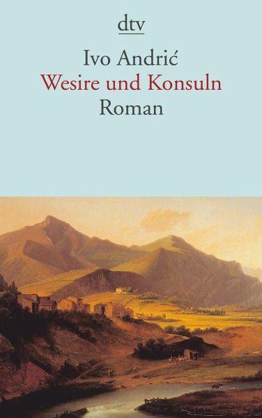 Ivo Andric Wesire und Konsuln
