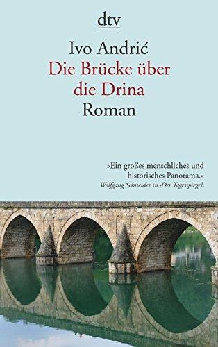 Ivo Andric Buch Die Brücke über die Drina